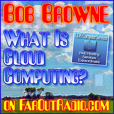 Bob browne the cloud