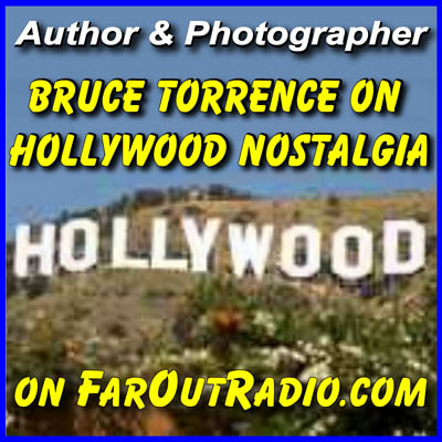 Hollywood  with Bruce Torrence