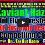 Xaviant Elvis Fake death