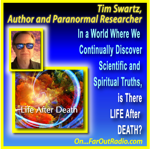 Tim Swartz Life After Death